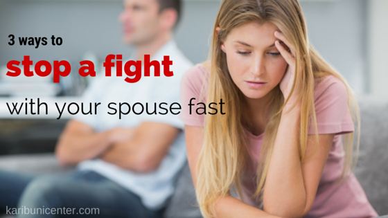 3 Ways to Stop a Fight with Your Spouse Fast